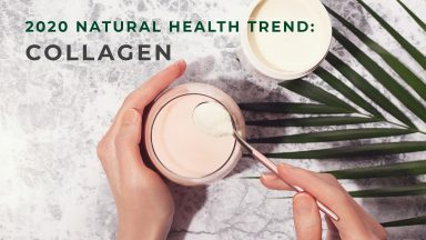 2020 Natural Health Trend: Collagen Supplements