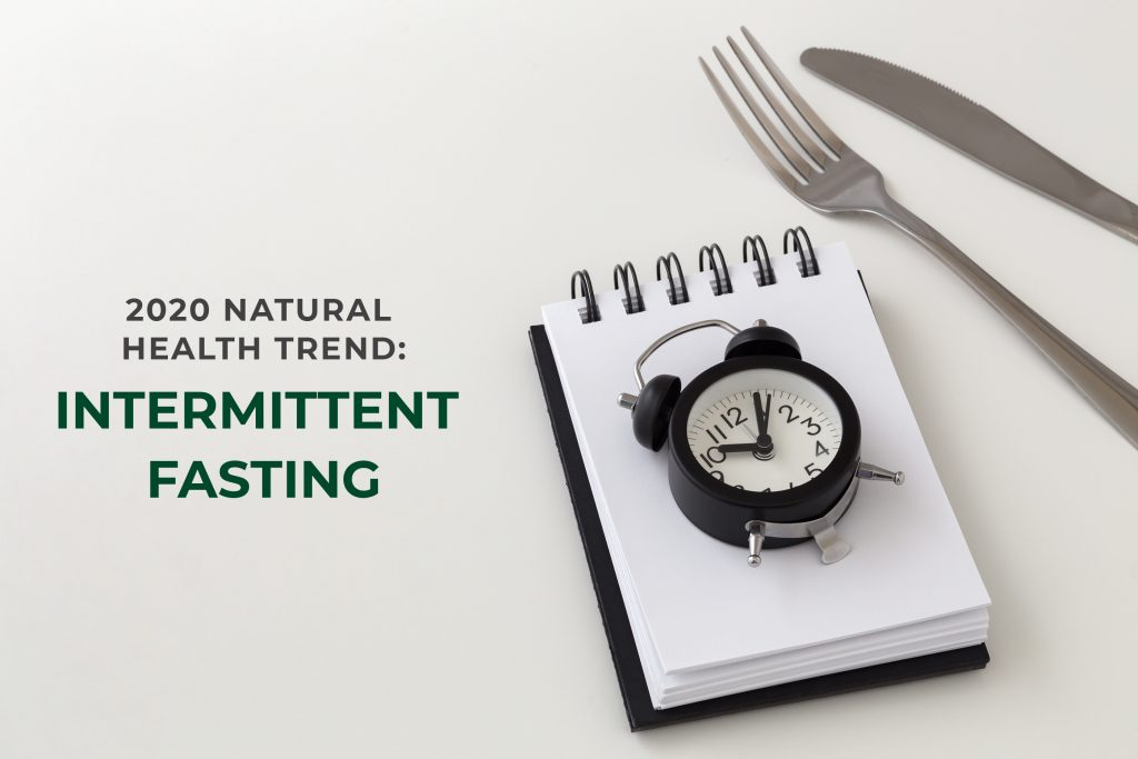 2020 Natural Health Trend: Intermittent Fasting
