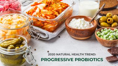 2020 Natural Health Trend: Progressive Probiotics
