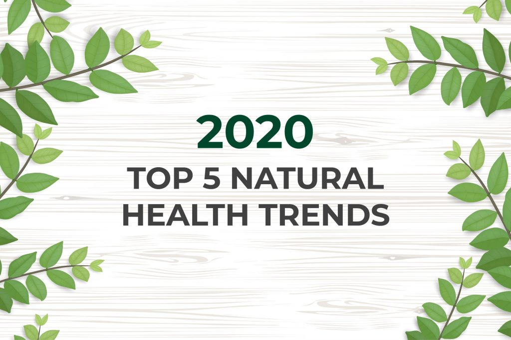 top 5 natural health trends of 2020